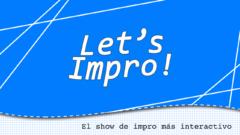 Let's Impro show!