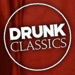 Drunk Classics